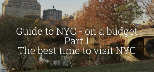 Guide to NYC - on a budget - Part 1: The best time to visit NYC