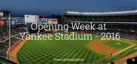 Opening week at Yankee Stadium
