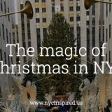 The magic of Christmas in NYC